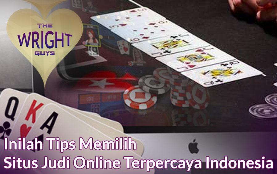 Judi Online Dan Situs Inilah Tips Terpercaya Indonesia - thewrightguys